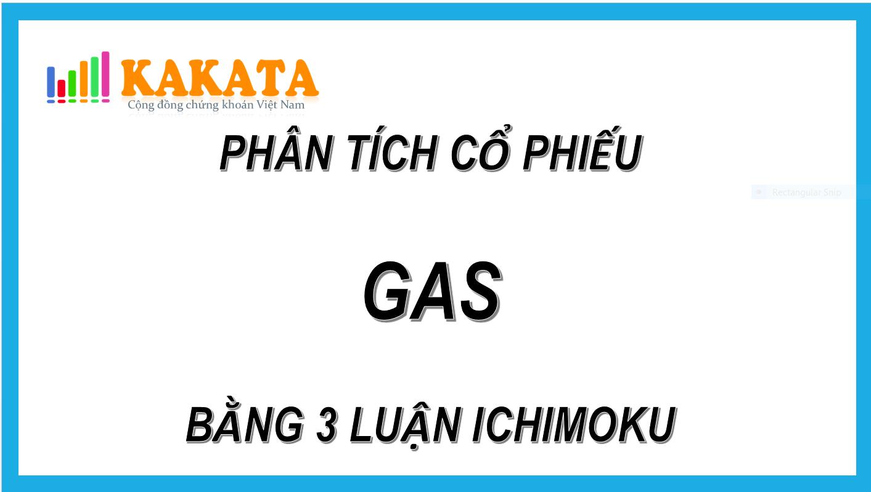 kakata-chung-khoan-phan-tich-co-phieu-gas-bang-3-luan-ichimoku.PNG