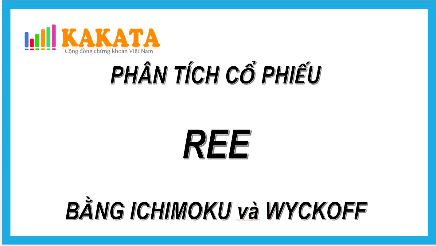 phan-tich-co-phieu-ree-bang-3-luan-ichimoku-va-wyckoff.PNG