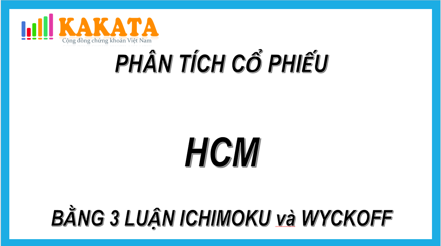 phan-tich-hcm-bang-3-luan-ichimoku-va-wyckoff.PNG